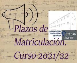 Plazos de Matriculación. Curso 2021/22