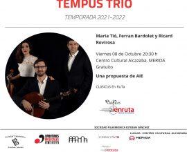 Nuevo ciclo de conciertos de la Sociedad Filarmónica «Esteban Sánchez». Recital del «Tempus Trío» el viernes 8